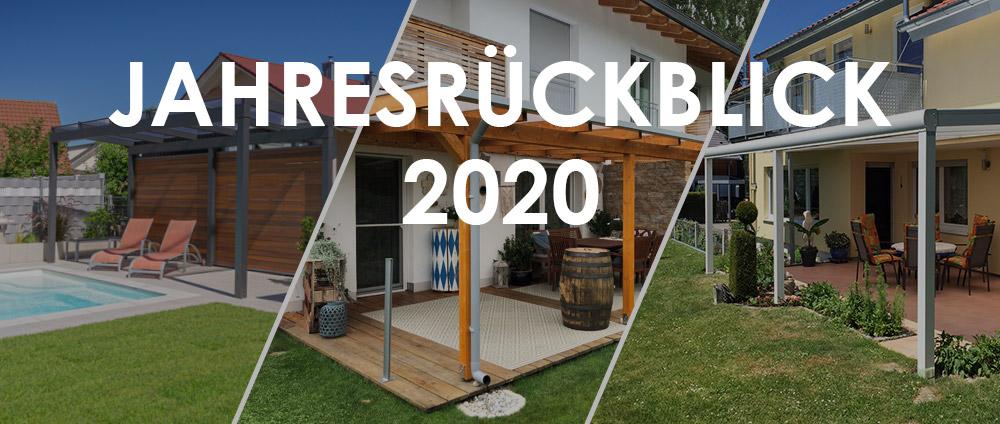 Terrassenüberdachungen, Vordächer, Balkone und mehr – der große Jahresrückblick 2020